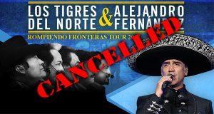 CANCELADO/CANCELED: Los Tigres del Norte & Alejandro Fernandez – Rompiendo Fronteras Tour
