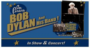 CANCELLED: Bob Dylan and His Band