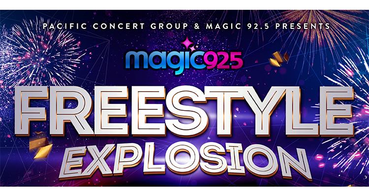 Magic 92 5 Freestyle Explosion | Pechanga Arena San Diego
