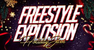 Freestyle Explosion Holiday Jam