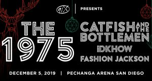The 1975 / Catfish & the Bottlemen / iDKHOW / Fashion Jackson